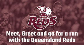 Qld Reds Meet and Greet Ad